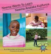 Neema Wants to Learn/ Neema Anataka Kujifunza [SWA]