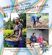 Onika Wants to Help/ Onika Anataka Kusaidia [SWA]