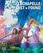 LaChapelle: Lost and Found