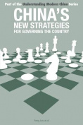 China's New Strategies for Governing the Country