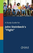 A Study Guide for John Steinbeck's Flight