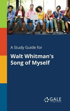 A Study Guide for Walt Whitman's Song of Myself