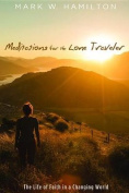 Meditations for the Lone Traveler