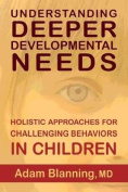 Understanding Deeper Developmental Needs