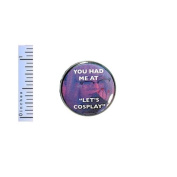 """Funny Button You Had Me At """"Let's Cosplay"""" Pin Random Geekery Pinback Gift 2.5cm"""