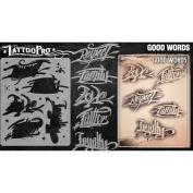 Tattoo Pro Stencils Series 3 - Good Words