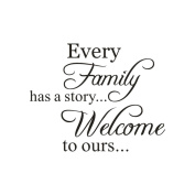 Sticker Words, ZTY66 Removable 'Every Family Has A Story Welcome To Ours' Decal Mural Sticker for DIY Home Decor