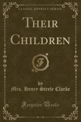 Their Children (Classic Reprint)