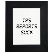 TPS Reports Suck Framed Print Poster Wall or Desk Mount Options