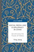 Social Media and e-Diplomacy in China