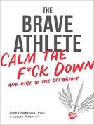The Brave Athlete [Audio]