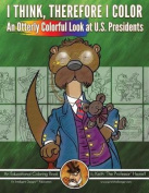 An Otterly Colorful Look at U.S. Presidents