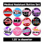 MEDICAL ASSISTANT BUTTONS pins badges cute medical gifts nursing new