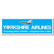 Yorkshire Airlines - Funny Bumper Sticker / Vinyl Sticker Ideal For Indoor and Outdoor Use - 26cm x 8cm