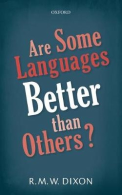 Are Some Languages . Others?
