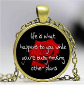 new jewellery, life is what happens to you while you are busy making other plans fresh round glass dome pendant, necklace