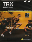 TRX Basic Training | An Introduction to Suspension Training Bodyweight Exercise
