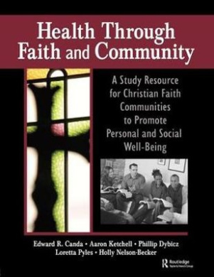 Health Through Faith and Community: A Study Resource for Christian Faith Communities to Promote Personal and Social Well-Being
