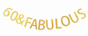 60 & Fabulous Gold Banner 60th Birthday Party Decorations Sign