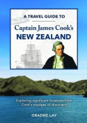 A travel guide to Captain James Cook's New Zealand