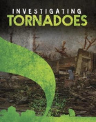 Investigating Tornadoes (Edge Books