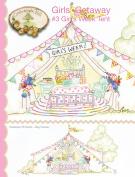 Crab-Apple Hill Girls' Getaway #3 Girls Week Tent Stitchery Pattern