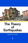 The Theory of Earthquakes
