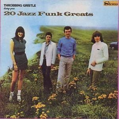 Throbbing Gristle : 20 Jazz Funk Greats: Bring You Cd (1993) ***new***