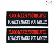 X.Sem Blood Makes You Related, Loyalty Makes You Family Patch - 2 Pack Tactical Patches Embroidery Morale Emblem