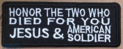 Honour The Two Who Died For You - Jesus & Soldier Embroidered Patch - 10cm x 3.8cm