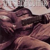 Various : The Slide Guitar