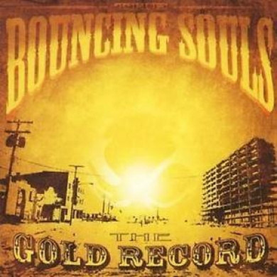 The Bouncing Souls : The Gold Record Cd (2006) ***new***