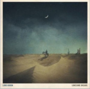 Lord Huron : Lonesome Dreams Cd ***new***