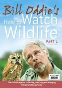 Bill Oddie How To Watch Wildlife Part 1 Documentary Uk Release Sealed