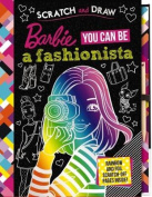 Barbie: You Can Be a Fashionista