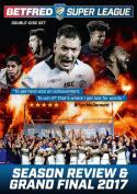 Betfred Super League 2017 - Season Review & Grand Final [Region 2]