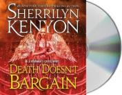 Death Doesn't Bargain [Audio]