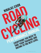 The Road Cycling Performance Manual