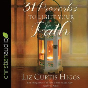 31 Proverbs to Light Your Path [Audio]
