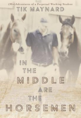 In the Middle Are the Horsemen: (Mis)Adventures of a Perpetual Working Student