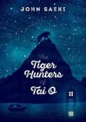 Tiger Hunters of Tai O