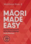 Maori Made Easy Workbook 4/Kete 4