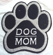 Custom and Unique DOG MOM - Canine Embroidered Iron on Patch - 3 Sizes -