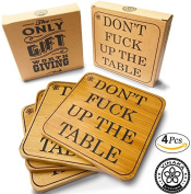 """Fun Coaster Set """" Don't Fuck Up The Table """" Coated Bamboo Wood Drink Coasters by Vinaka-Kitchen - SET OF 4"""