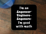 I'm an Engineer Misspelt Good at Math Silicone Drink Beverage Coaster 4 Pack by Moonlight Printing