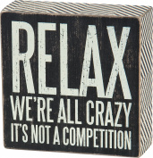 Primitives by Kathy Box Sign, 13cm by 13cm , We're All Crazy