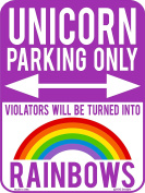 Unicorn Parking Only Violators Will be Turned into Rainbows - Unique Purple 23cm x 30cm Metal Aluminium Novelty Sign Decor for Girls Room or as Funny Gifts - Made in the USA