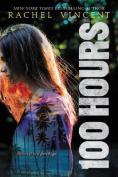 100 Hours (100 Hours)
