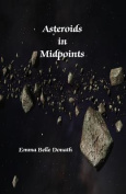 Asteroids in Midpoints