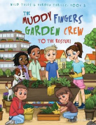 The Muddy Fingers Garden Crew to the Rescue! Coloring Book